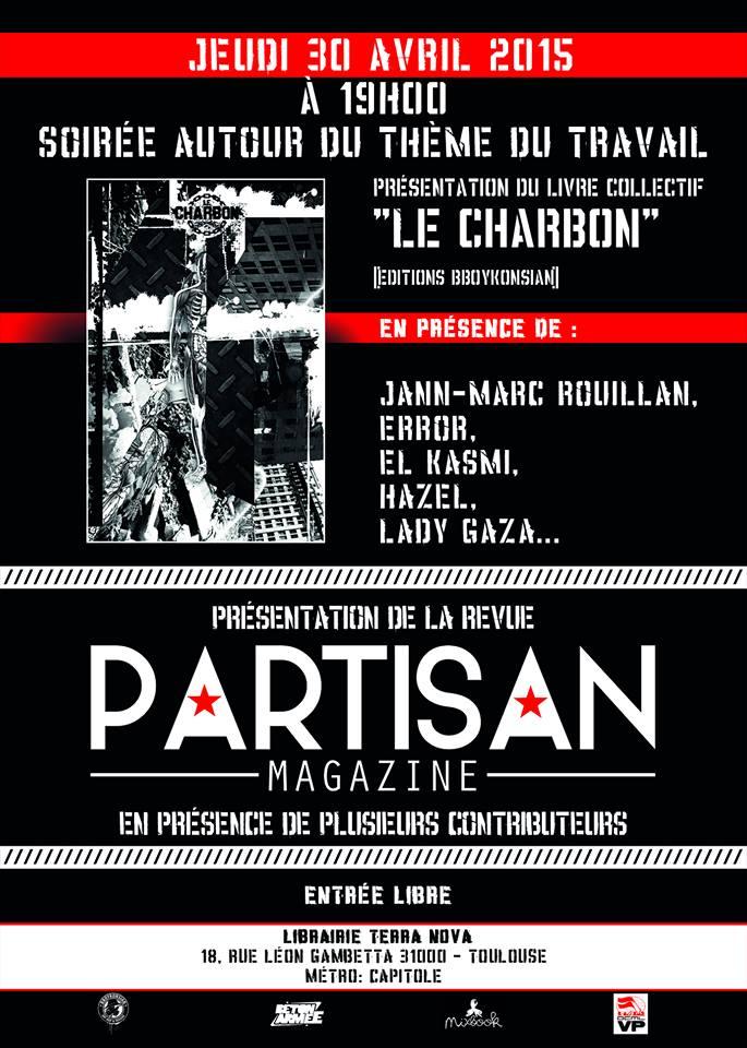 Présentation du livre 'Le charbon' et de 'Partisan Magazine' à Toulouse le 30 avril 2015
