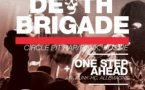Moscow Death Brigade x One Step Ahead x Première Ligne