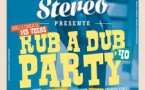 Rub A Dub Party #40 : Soul Stereo Sound