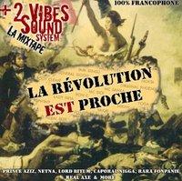 +2 Vibes Sound présente la Net-Tape 'La révolution est proche'