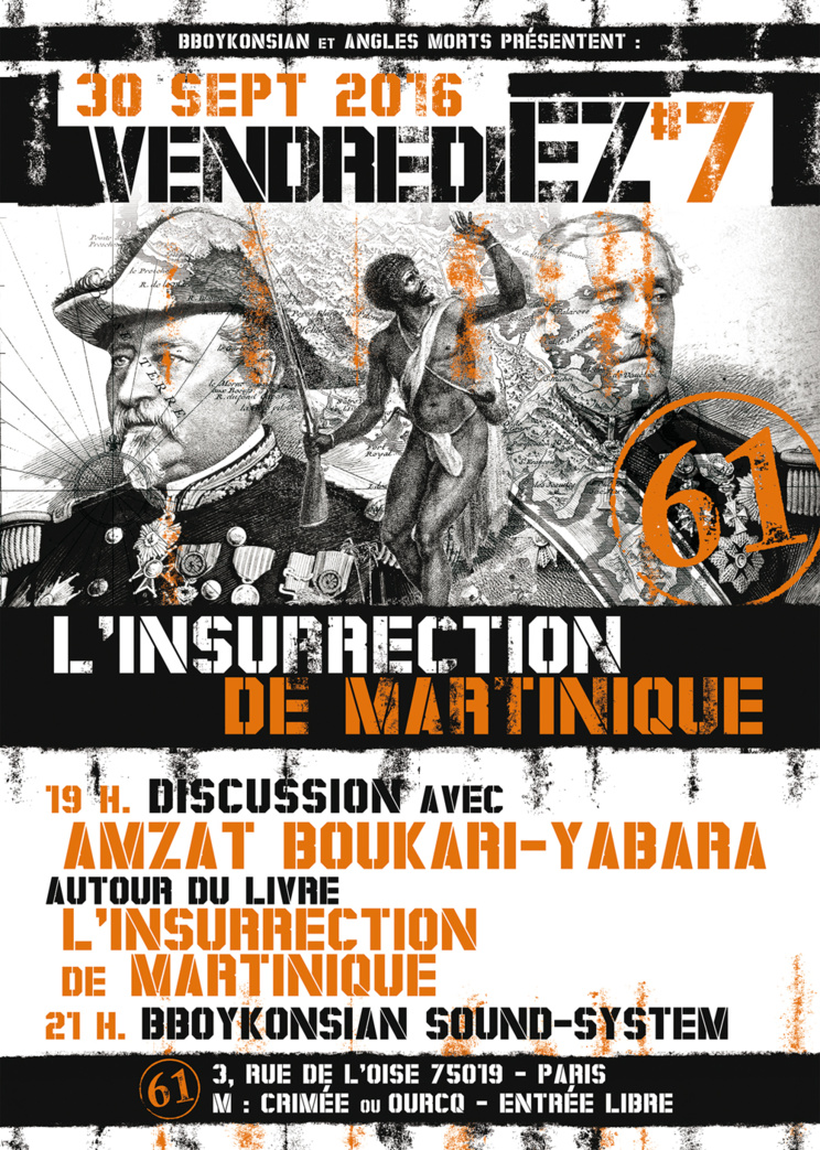 VendrediEZ #7 : Discussion avec Amzat Boukari-Yabara autour du livre 'L'insurrection de Martinique' le 30 septembre 2016 à Paris