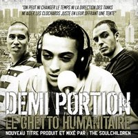 Demi Portion & The Soulchildren 'Le ghetto humanitaire'