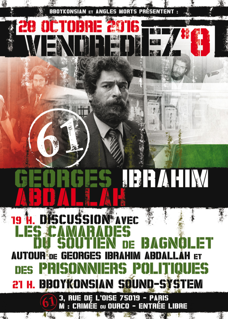 VendrediEZ #8 : Discussion autour de Georges Ibrahim Abdallah le 28 octobre 2016 à Paris
