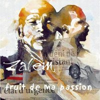 Street album de Zalem: 'Fruit de ma passion'