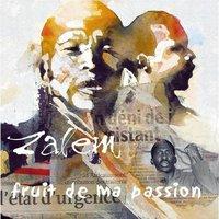 Street album de Zalem: 'Fruit de ma passion'