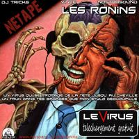 Les Ronins présentent la Net-Tape 'Le virus'