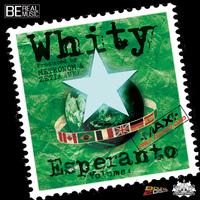 Whity 'Esperanto vol.4'