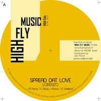 Mix promo - High Fly Music 'Spread dat love Riddim'