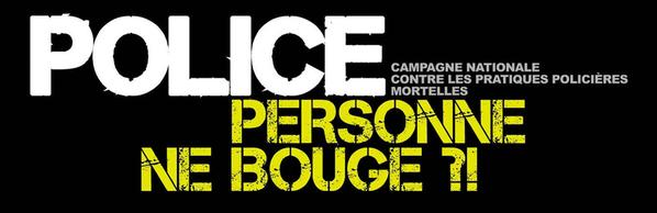 'Police, personne ne bouge?!': Campagne contre les pratiques policières mortelles