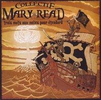 Collectif Mary Read 'Trois mâts aux voiles pour étendard'