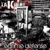 La K-Bine 'Légitime défense'