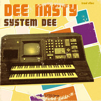 """System Dee"", EP de Dee Nasty disponible en vinyl"