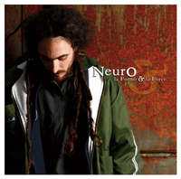 1er Street album de Neuro 'La forme & la force'