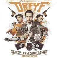 Mixtape de Dreyf: 'Same player shoot again Vol.1'