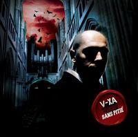 Nouvel album de V-Xa 'Sans pitié'