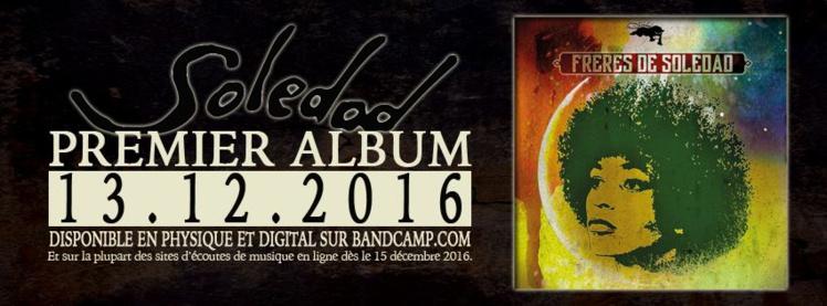 """Premier album de Soledad """"Frères de Soledad"""" disponible en CD & Digital"""