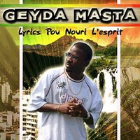 'Lyrics pou nouri l'esprit', la mixtape de Geyda Masta à download