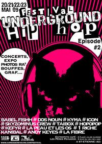 Festival Underground Hip-Hop #2 à St-Etienne du 20 au 23 mai 2009