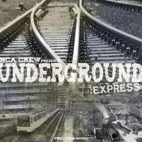 NCA Crew 'Underground express' (Remix)