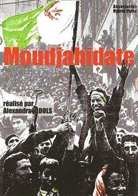Sortie du DVD 'Moudjahidate' réalisé par Alexandra Dols