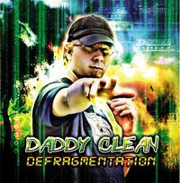 Nouveau street album de Daddy Clean 'Défragmentation' pour septembre 2009