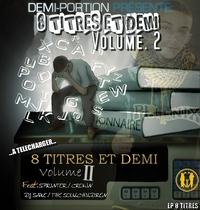 '8 titres et demi Vol.2' de Demi Portion en libre téléchargement