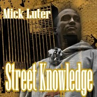 Saikness feat Mick Luter 'Street knowledge'
