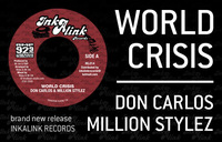 Don Carlos & Million Stylez 'World crisis' sur InkaLink Records