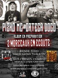 Album de Pizko Mc & Ortega D.O.G.O en préparation