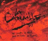Premier album de La Canaille 'Une goutte de miel dans un litre de plomb'