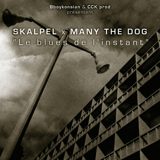 "Le EP ""Le blues de l'instant"" de Skalpel x Many the Dog disponible en Digital"