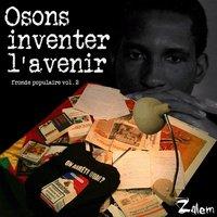 2ème album de Zalem 'Osons inventer l'avenir'