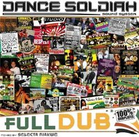 'Full Dub', mixtape du Dance Soldiah Sound 100% dubplates