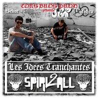 Spiri2all 'Les idées tranchantes'