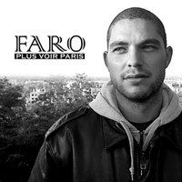 Le 2ème album de Faro (Al-Fami), 'Plus voir Paris', en libre téléchargement