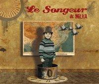 Album éponyme de Milka & Le Songeur