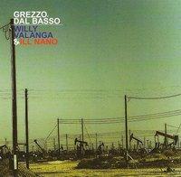 'Grezzo, dal basso' de Willy Valanga & Ill Nano