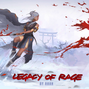 "Raan ""Legacy of rage"""