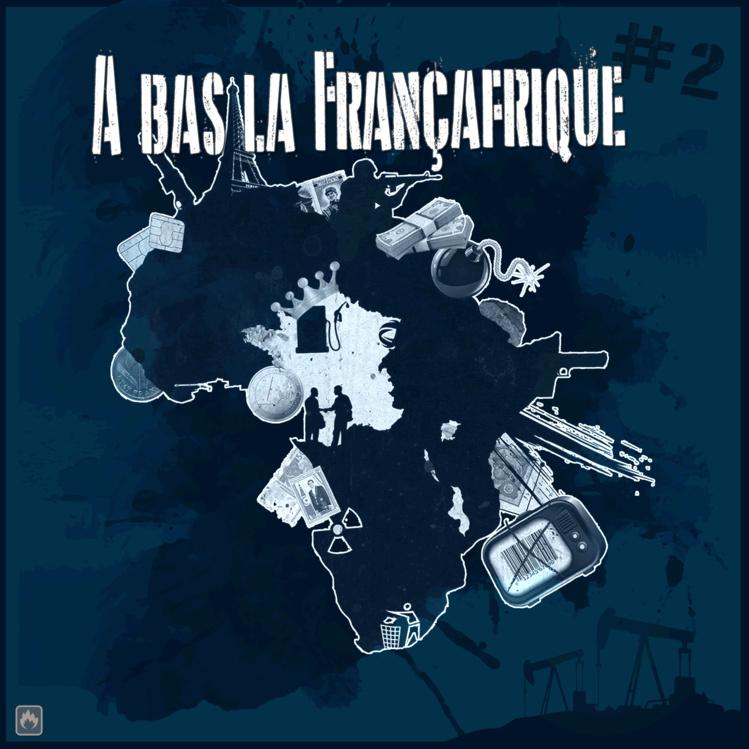 """La compilation """"À bas la Françafrique #2"""" disponible en libre téléchargement"""