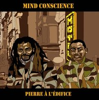 Premier album de Mind Conscience: 'Pierre à l'édifice'