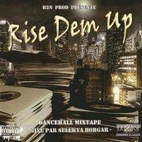 R2N Prod présente la mixtape 'Rise dem up'