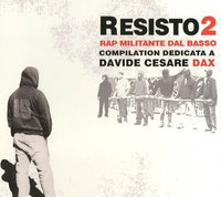Compilation internationale: 'Resisto 2 - Rap militante dal basso'