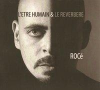 Rocé 'L'être humain et le réverbère'
