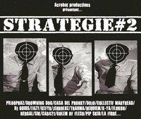 Acrobat Productions présente 'Stratégie #2'
