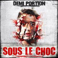Maxi 'Sous le choc' de Demi Portion