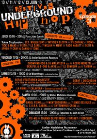 Festival Underground Hip-Hop - Episode 3 du 10 au 13 juin 2010 à St-Etienne