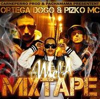 Mixtape de Pizko Mc & Ortega Dogo mixée par Dj mel-A