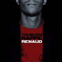 'Trublion rappe Renaud' à télécharger gratuitement