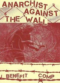Fanzine + Double CD en soutien au collectif 'Anarchists against the Wall'