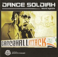 Mixtape 'Dancehall Attack - 4th strike' du Dance Soldiah Sound